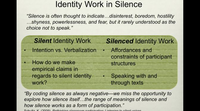 #ethnog12 Presentation Slide: Silent & Silenced Identity Work