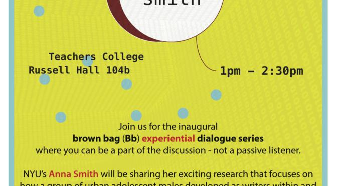 Inaugural Brown Bag (Bb) Experiential Dialogue Series, Teachers College, Columbia University