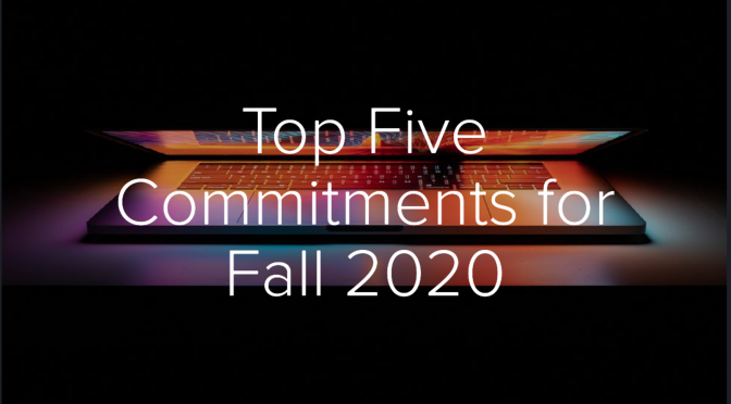 Inspired by educators, my commitments for fall 2020